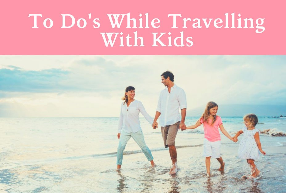 To Do's while travelling to Goa with kids